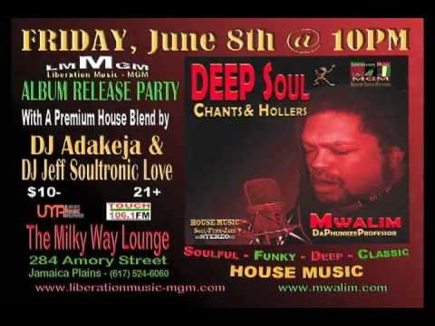 June 8th ALBUM RELEASE PARTY!!! New House Music by Mwalim DaPhunkeeProfessor!!!