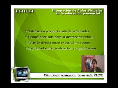 Integración de Aula Virtuales en la Educación Presencial - Ing. Pedro Camacho FATLA