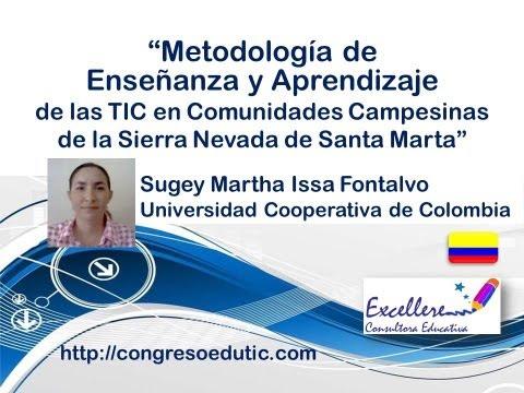 Ponencia de Sugey Issa Fontalvo: Metodología de  Enseñanza y Aprendizaje de las TIC...