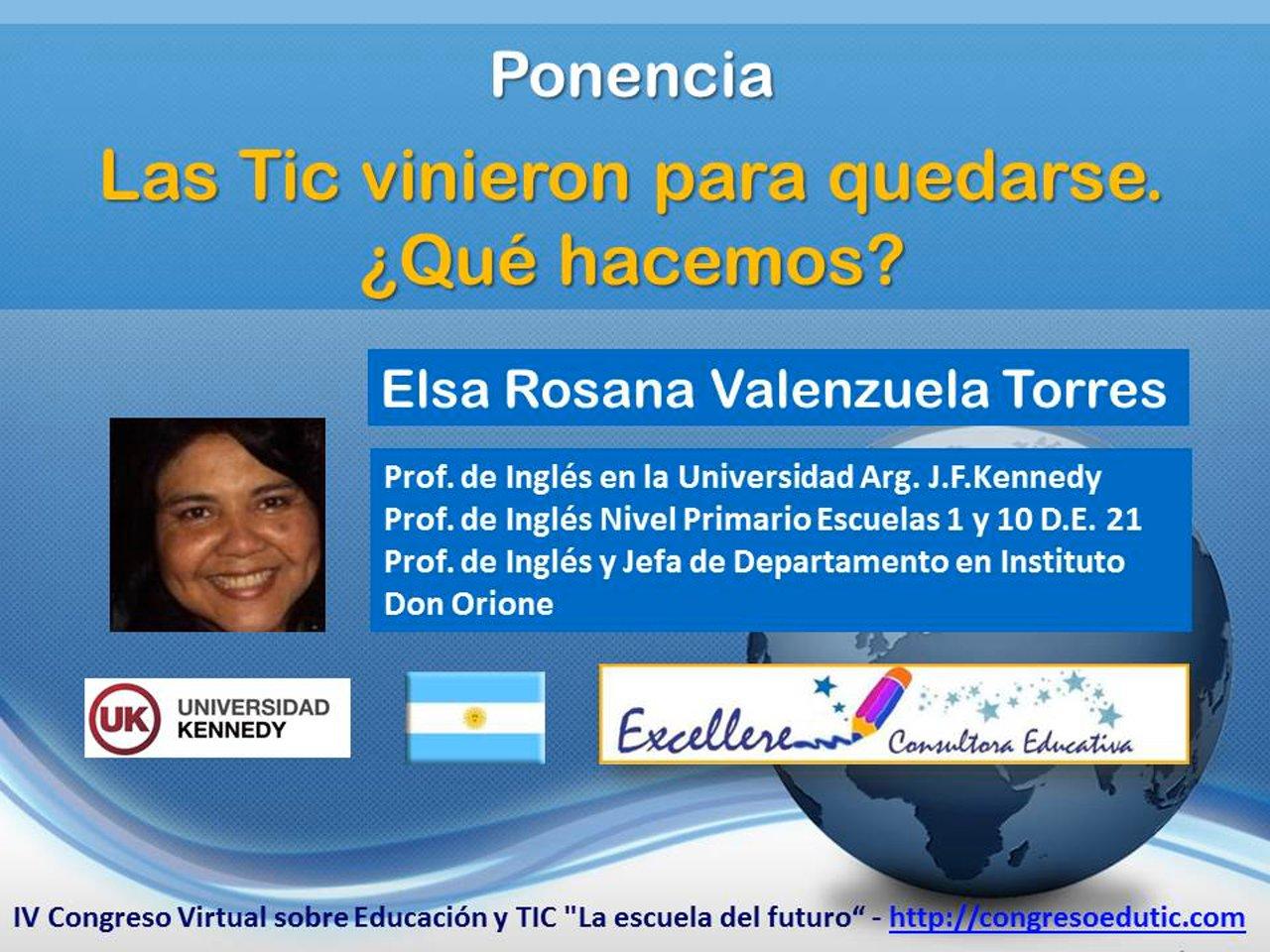 Ponencia de Elsa Valenzuela Torres: Las TIC vinieron para quedarse