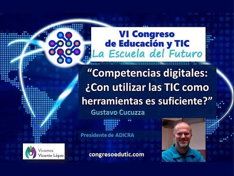 VI Congreso EduTIC Ponencia de Gustavo Cucuzza