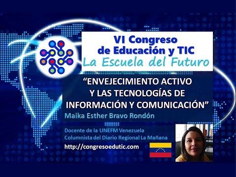 PONENCIA VI CONGRESO TIC: ENVEJECIMIENTO ACTIVO Y LAS TECNOLOGÍAS DE INFORMACIÓN Y COMUNICACIÓN
