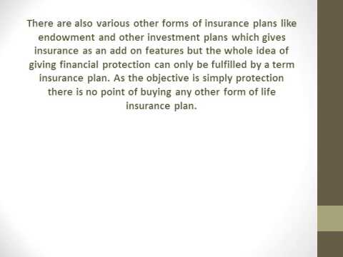 Is Term Insurance Plans Is The Right Form Of Life Insurance