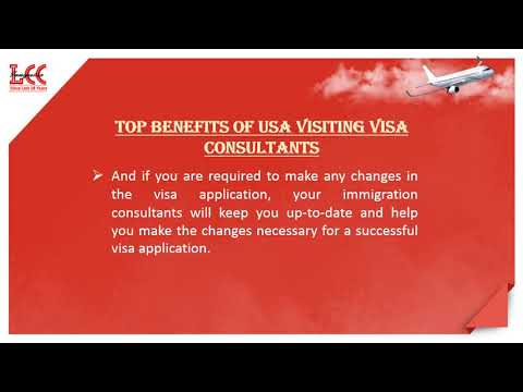 How Hiring the Best USA Visiting Visa Consultants can help you?