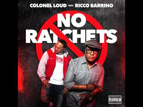 [Single] Colonel Loud & Ricco Barrino - No Ratchets