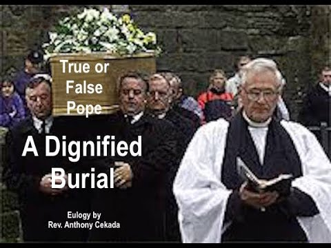 True or False Pope: A Dignified Burial