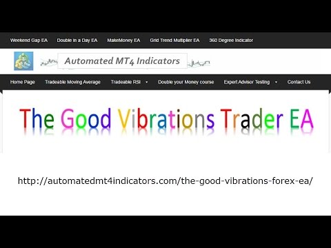 The Good Vibrations Trader EA: How it works