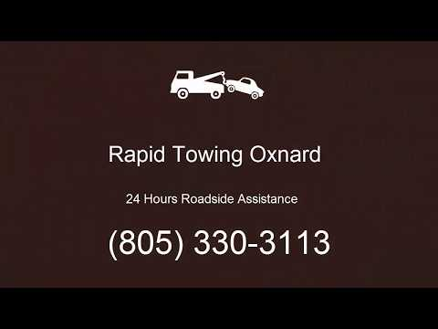 Rapid Towing Oxnard - 24 Hours Roadside Assistance