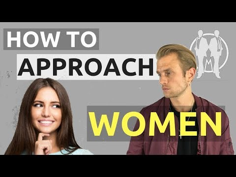 How To Approach A Girl | When To Approach Women And How To Talk To Girls | How To Meet Women