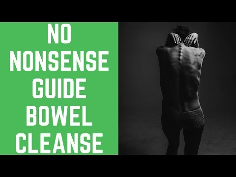 The No Nonsense Guide To Bowel Cleanse Now