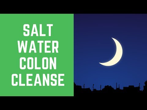 Learn About 7 Amazing Salt Water Colon Cleanse Tips from Home