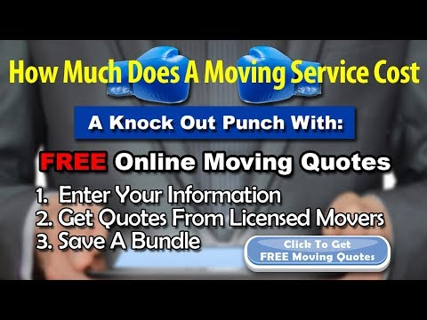 How Much Does A Moving Service Cost | Get 7 FREE Moving Quotes And Save Up To 35%