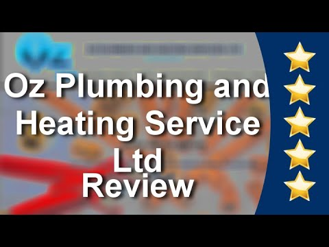 Oz Plumbing and Heating Service Ltd Watford Excellent Five Star Review by James