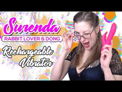 Surenda Rabbit Lover and Dong | Rechargeable Rabbit Vibrator | High End Sex Toy Review