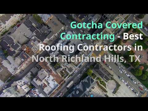 Best Roofing Company North Richland Hills, TX -  Gotcha Covered Contracting