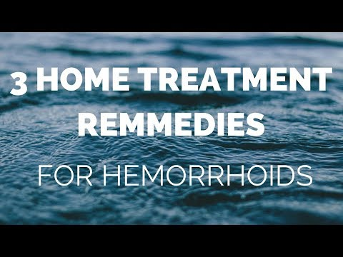 3 Home Treatment Remedies for Hemorrhoids