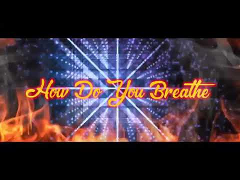 """HOT NEWS-IT'S OFFICIAL, ' How Do You Breathe """" Music Video"""