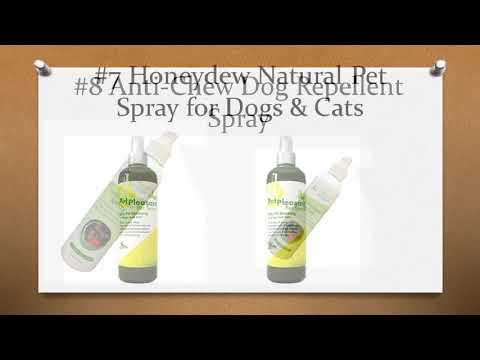 Top 10 Best Dog Repellent Spray in 2018