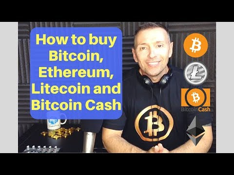 How to buy Bitcoin, Ethereum, Litecoin and Bitcoin Cash