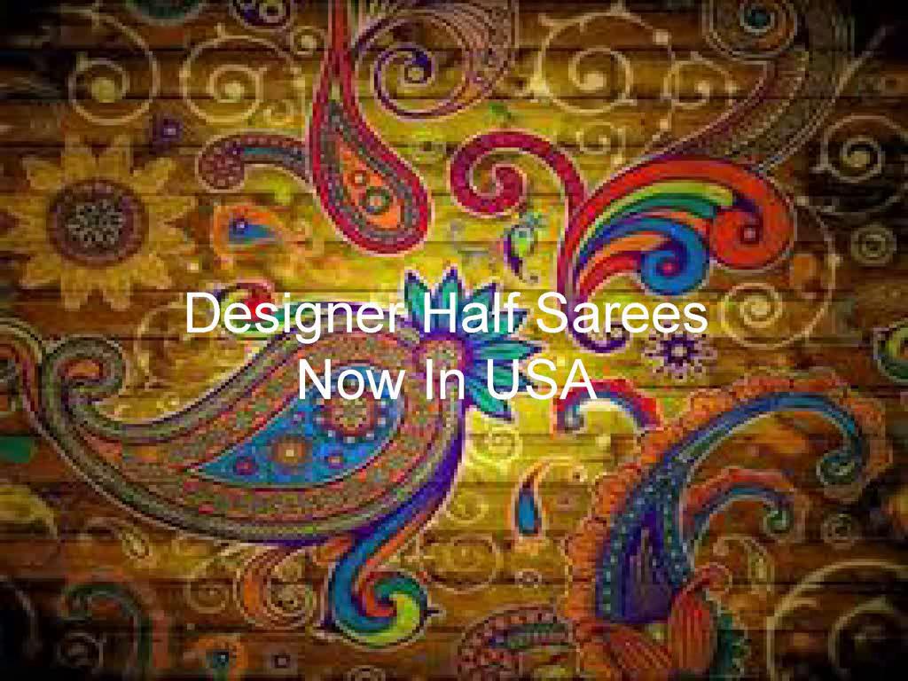 Designer_Half_Sarees_Now_In_USA