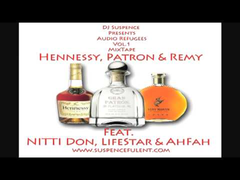"Beamer Benz or Bentley ""Remix""  (Henny, Patron & Remy  Feat. NITTI Don, Lyfe Star & Ah Fah).mp4"
