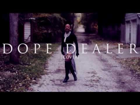 Goddess Boss - Dope Dealer (Cover/Remix) [shot by @SheHeartsTevin]