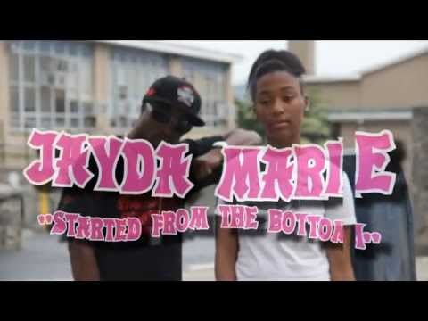 STARTED FROM THE BOTTOM BY JAYDA MARIE OFFICIAL VIDEO