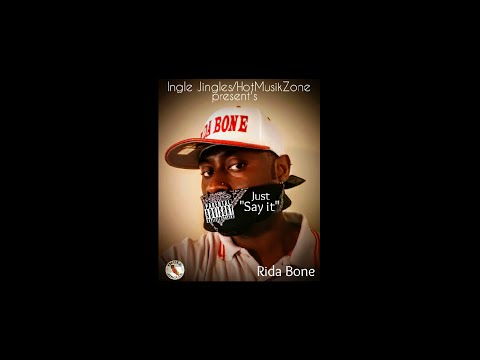 Just Say It-Rida Bone