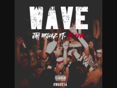 Jah Brickz - Wave ( Ft. J.S. Nova ) (Audio)