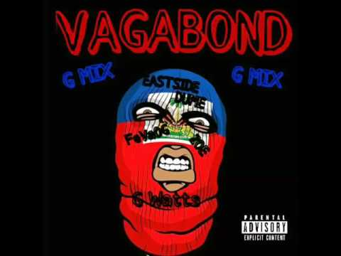 Eastside Dume -  Vagabond G Mix ft. FeVaOG Zoe & G Watts
