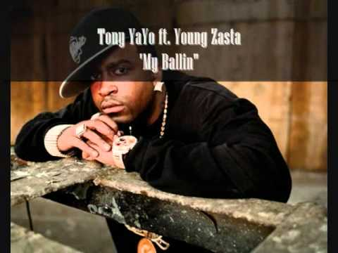 Ballin - Tony YaYo feat. Young Zasta