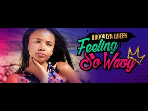 "Brooklyn Queen ""Feeling So Wavy"" Lyric Video"