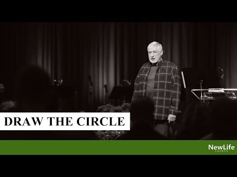 New Life Church -- Alan Smith -- Draw the Circle -- 12-30-18