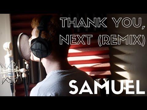 Ariana Grande - thank u, next (Samuel Remix)