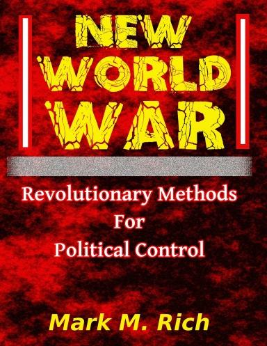 Rich M. Mark - New World War