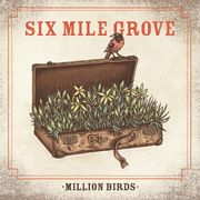 New album and video from Six Mile Grove