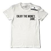 Vanessa Kirby enjoy the money jane shirt