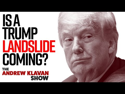 Is There a Trump Landslide in the Making?   The Andrew Klavan Show Ep. 912