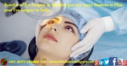 Benefits of Eye Surgery in Mumbai give too many Reasons to Plan your Eye Surgery in India