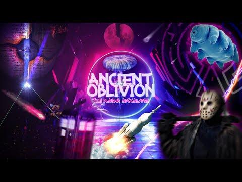 Ancient Oblivion: The Plasma Apocalypse