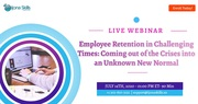 Employee Retention in Challenging Times: Coming out of the Crises into an Unknown New Normal