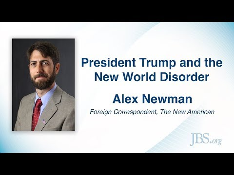 President Trump and the New World Disorder - Alex Newman