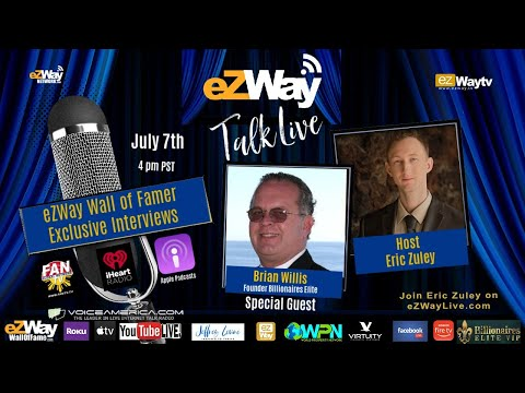 EZ TALKS LIVE WITH BRIAN WILLIS FOUNDER BILLIONAIRES ELITE