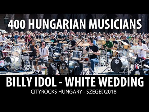 Billy Idol - White wedding - 400 musicians cover  - Cityrocks 2018  - Hungary, Szeged
