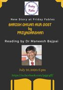 Friday Fables: Barish, Dhuaan Aur Dost