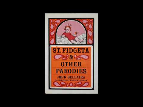 John Bellairs - St. Fidgeta & Other Parodies - Chapter VI