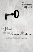 The Hunt for the Stayne Fortune