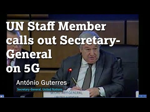 UN Staff Member: 5G Is War on Humanity