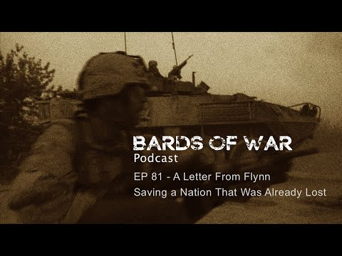 EP81 - Letter From Flynn, Saving A Nation That Was Already Lost