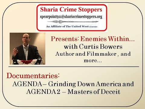 Enemies Within Series: Curtis Bowers, Filmmaker Agenda 2 - Masters of Deceit